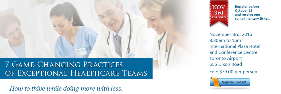 7 Game-Changing Practices of Exceptional Healthcare Teams